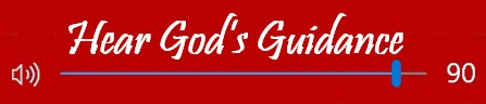 Hear God's Guidance